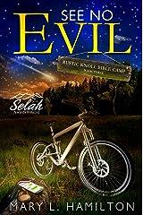 See No Evil (Rustic Knoll Bible Camp Book 3)