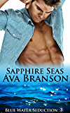 Sapphire Seas (Blue Water Seduction Book 3)