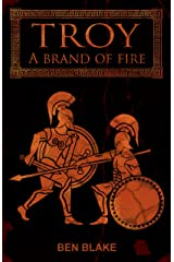 A Brand of Fire (TROY Book 1) Kindle Edition