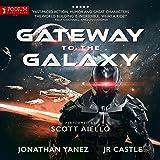 Gateway to the Galaxy: Gateway to the Galaxy, Book 1