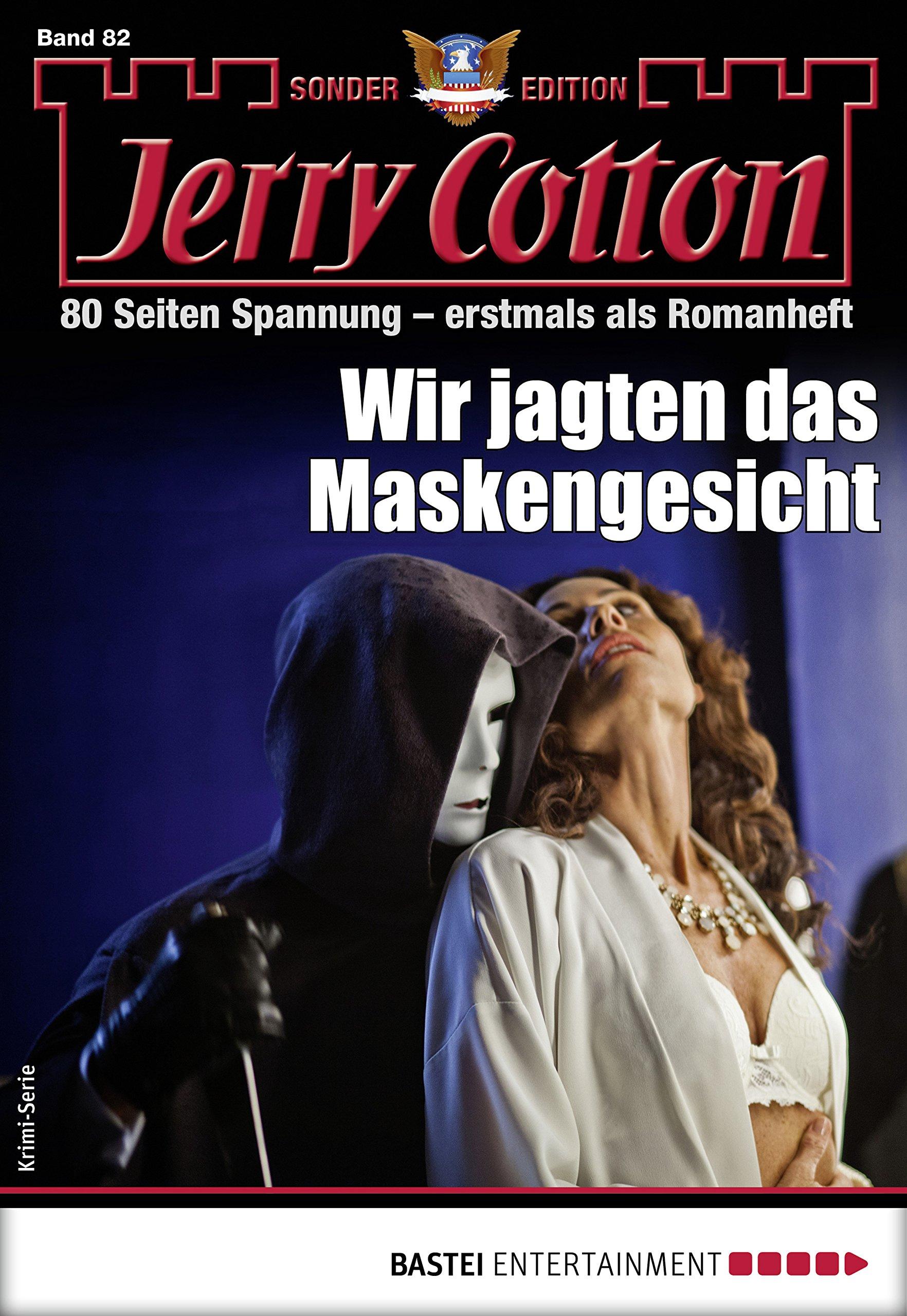 Jerry Cotton Sonder-Edition 82 - Krimi-Serie: Wir jagten das Maskengesicht