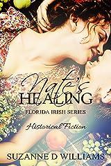 Nate's Healing (The Florida Irish Book 6) Kindle Edition