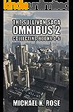 The Sullivan Saga Omnibus 2