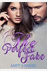The Perfect Fake: An Enemies To Lovers Romance Kindle Edition