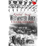 Kindred Spirits: Westminster Abbey