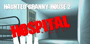 Horror Granny House 2: Horror Hospital by GamesRock