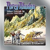 Die Gelben Eroberer: Perry Rhodan Silber Edition 58