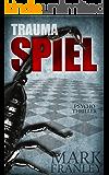 Traumaspiel: Psychothriller (Lewis Schneider 1) (German Edition)
