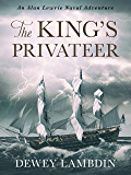 The King's Privateer (Alan Lewrie Naval Adventures Book 4)