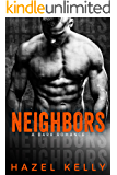 Neighbors: A Dark Romance (Soulmates Series Book 7)