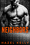 Neighbors: A Dark Romance (Soulmates Series Book 7) (English Edition)