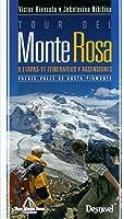 Tour Del Monte Rosa. 9 Etapas 11 Itinerarios Y
