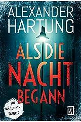 Als die Nacht begann (Ein Jan-Tommen-Thriller 7) (German Edition) Kindle Edition