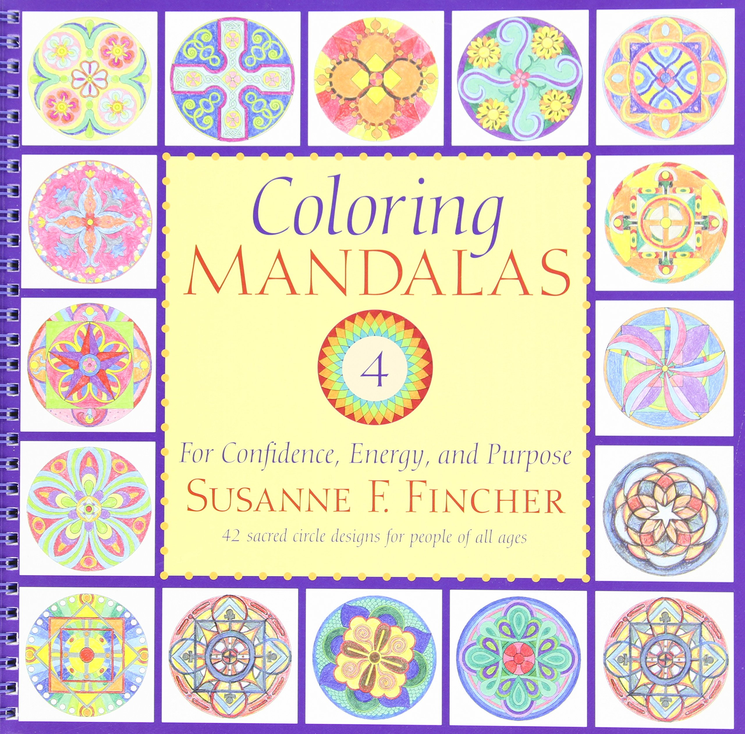 Mandala coloring pages amazon - Amazon Com Coloring Mandalas 4 For Confidence Energy And Purpose An Adult Coloring Book 9781590309032 Susanne F Fincher Books