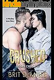 Crushed: A Hockey Love Story (Vegas Crush Book 1)
