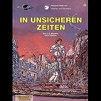 Valerian und Veronique 18: In unsicheren Zeiten (German Edition) book cover