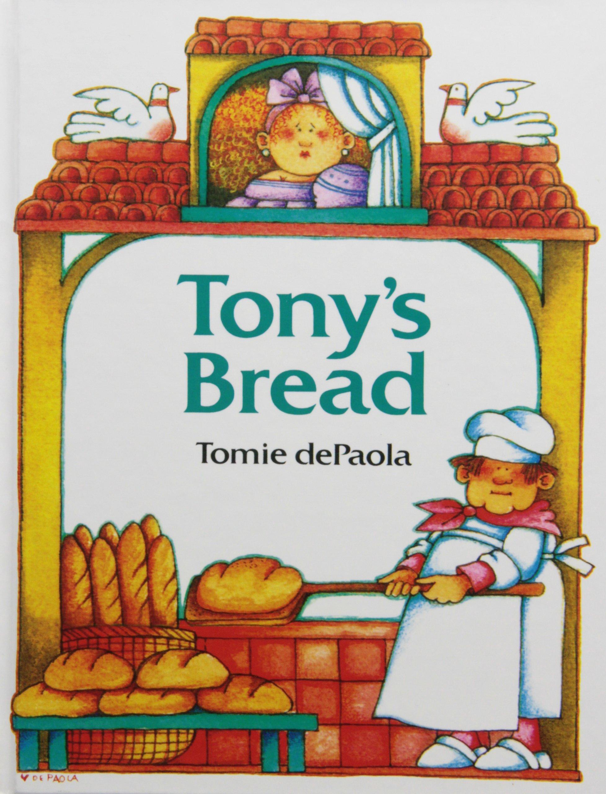 Tony's Bread: An Italian Folktale (Paperstar)