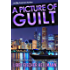 A Picture of Guilt: The Ellie Foreman Mystery Series #2 (The Ellie Foreman Mysteries)