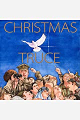 Christmas Truce: A True Story of World War 1 Paperback