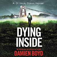 Dying Inside: DI Nick Dixon Crime, Book 11