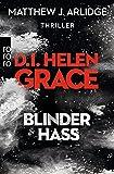 D.I. Helen Grace: Blinder Hass (Ein Fall für Helen Grace, Band 7)