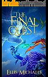 The Final Quest: A Fantasy LitRPG GameLit Novel (Bloodfeast Book 3)