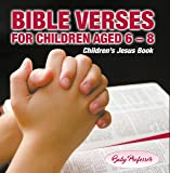 365 Days of Bible Verses for Children Aged 6 - 8