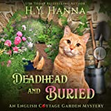 Deadhead and Buried: English Cottage Garden Mysteries, Book 1