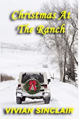 Christmas At The Ranch (White Christmas Dream Book 2) Kindle Edition