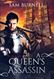 A Queen's Assassin: A Medieval Historical Fiction Novel - Mercenary For Hire Book 5