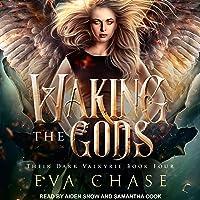 Waking the Gods: A Reverse Harem Urban Fantasy: Their Dark Valkyrie Series, Book 4