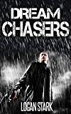 Dream Chasers (Dystopian Scifi Series Book 1)