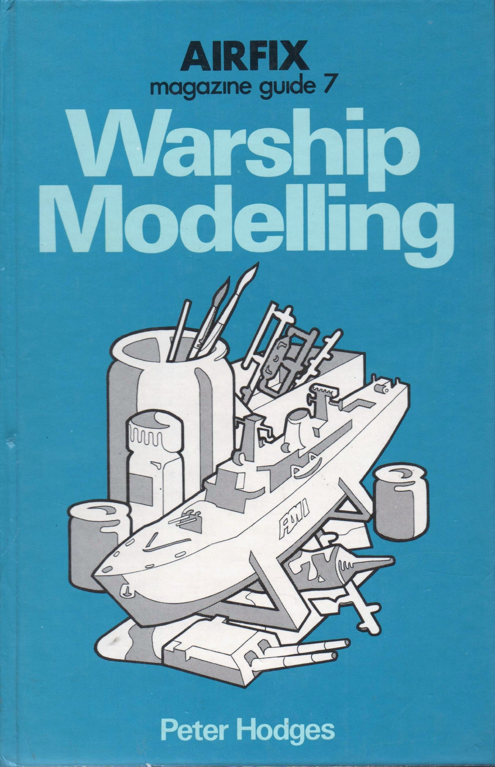 airfix magazine guide warship modelling no 7 amazon co uk peter rh amazon co uk airfix magazine guide pdf Airfix Magazine Articles