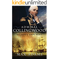 Admiral Collingwood: Nelson's Own Hero (Great Lives)
