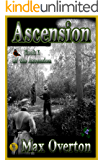 Ascension Series, Book 1: Ascension