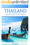 Thailand: The Solo Girl's Travel Guide (2017/2018)