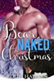 Bear Naked for Christmas (Scarfell Shifters Book 1)