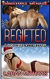 Regifted: Christmas Menage