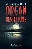 Organ auf Bestellung: Hamburg Krimi (Thomas Eickhoff ermittelt 2) (German Edition)