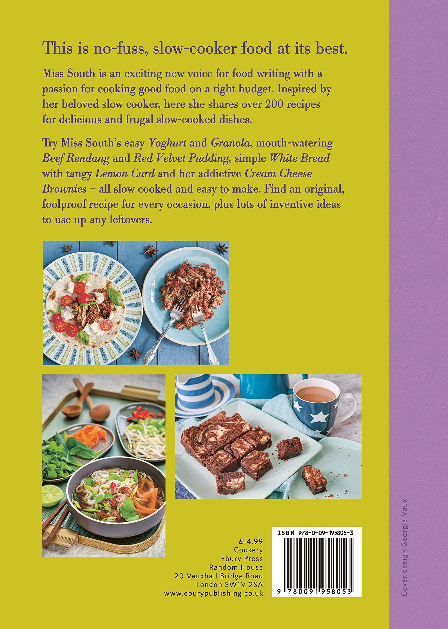 Slow Cooked: Miss Souths Easy, Thrifty and Delicious Recipes for Slow Cookers: Miss South: 9780091958053: Amazon.com: Books