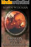 Dragon Magic: Lyric's Curse 2 (Dragonblood Sagas Book 4)