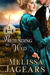 Pretending to Wed (Frontier Vows Book 2) Kindle Edition