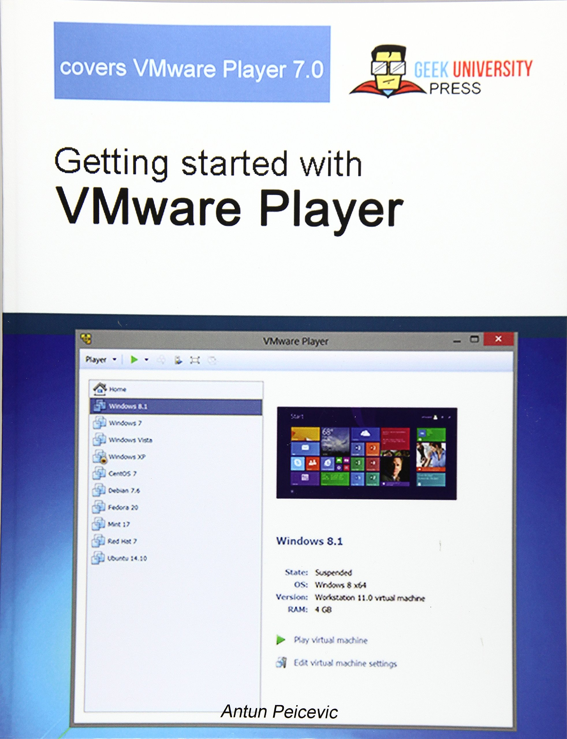 Getting started with VMware Player: Antun Peicevic