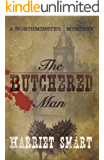 The Butchered Man (The Northminster Mysteries Book 1) (English Edition)