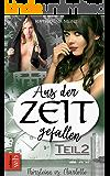 Aus der Zeit gefallen - Thórsteinn vs. Charlotte: Teil 2 (German Edition)