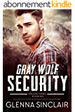 Gray Wolf Security 3: Wyoming (English Edition)