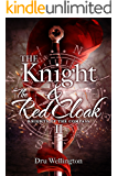 The Knight and The Red Cloak (Knights of The Compass Book 2) (English Edition)