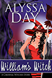 William's Witch: A Cardinal Witches Story (The Cardinal Witches Book 2)