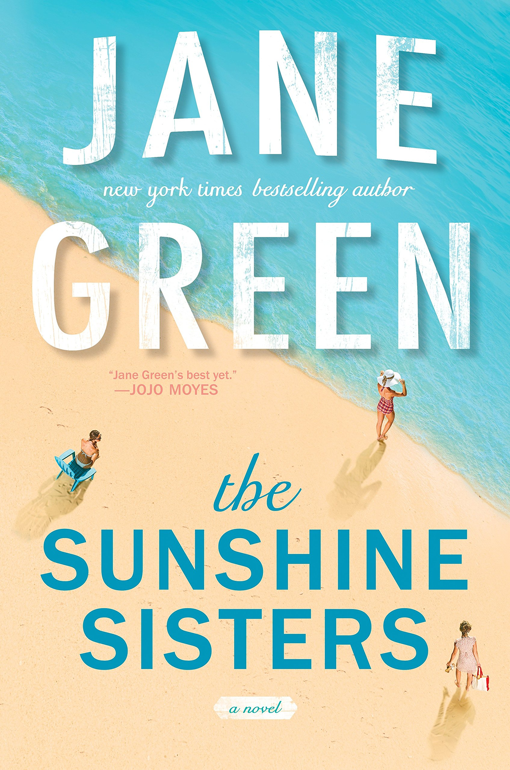 The Sunshine Sisters: Jane Green: 9780399583315: Amazon.com: Books