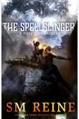 The Spellslinger: A Mythpunk Urban Fantasy Novel (A Fistful of Daggers Book 4) Kindle Edition